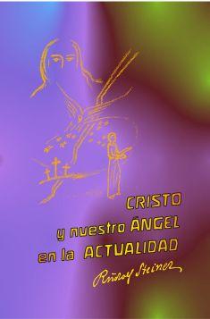Cristo y nuestro Ángel en la actualidad