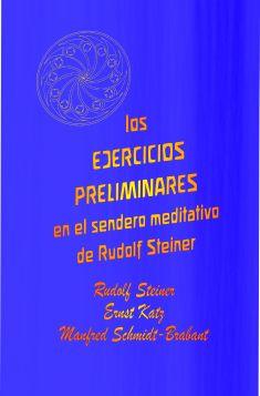 ejercicios-preliminares-en-el-sendero-meditativo-de-rudolf-steiner