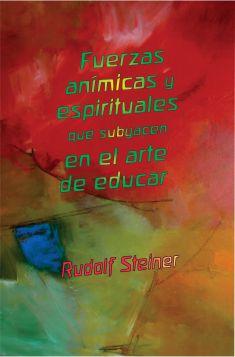 fuerzas-animicas-y-espirituales-en-el-arte-de-educar