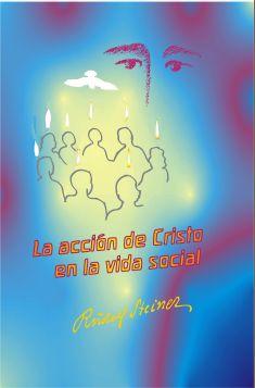 La acción de Cristo en la vida social