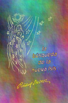 La búsqueda de la nueva Isis, la divina Sofía
