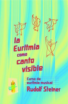 La Euritmia como canto visible