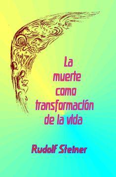 La muerte como transformación de la vida