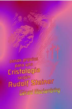 Pasos previos para una Cristología según Rudolf Steiner