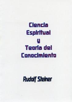 Ciencia Espiritual y Teoría del Conocimiento
