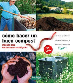 Cómo hacer un buen compost