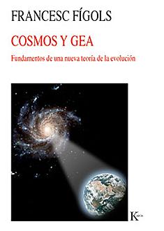 cosmos-y-gea-fundamentos-de-una-nueva-teoria-de-la-evolucion