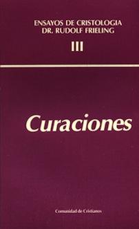 curaciones-ensayos-de-cristologia-volumen-III
