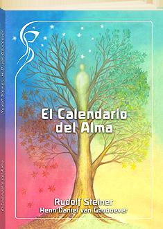 El Calendario del Alma. Edición conmemorativa del centenario (1912 - 2012)