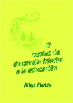 El camino de desarrollo interior y la educación