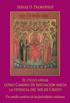 El ciclo anual como camino de Iniciación hacia la vivencia del Ser de Cristo II