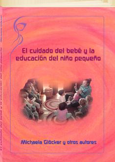 El cuidado del bebé y la educación del niño pequeño