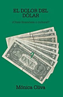 el-dolor-del-dolar-crisis-financiera-o-cultural
