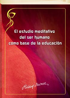 el-estudio-meditativo-del-ser-humano-como-base-de-la-educacion