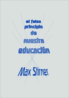 El falso principio de nuestra educación