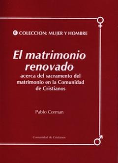 el-matrimonio-renovado-acerca-del-sacramento-del-matrimonio-en-la-comunidad-de-cristianos