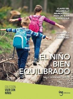 el-nino-bien-equilibrado-claves-del-desarrollo-neurologico-para-un-buen-aprendizaje