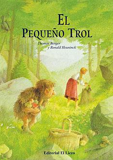 el-pequeno-trol-la-historia-del-pequeno-trol-que-queria-ser-humano