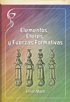 elementos-eteres-y-fuerzas-formativas-bases-para-el-estudio-cientifico-espiritual-de-la-naturaleza