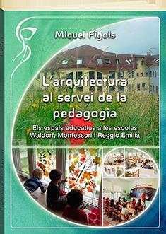 L'arquitectura al servei de la pedagogia