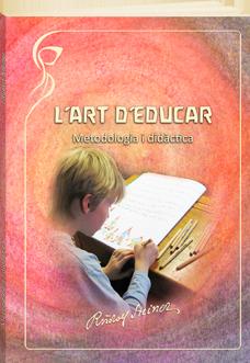 L'art d'educar. Metodologia i didàctica