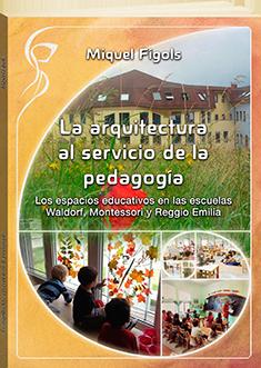 La arquitectura al servicio de la pedagogía