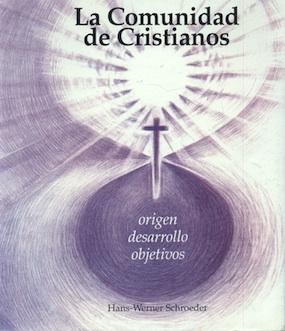 la-comunidad-de-cristianos-origen-desarrollo-objetivos