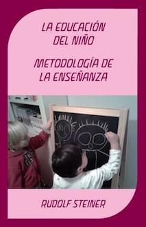 La Educación del niño.   Metodología de la enseñanza