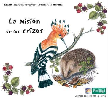 la-mision-de-los-erizos-cuentos-para-cuidar-la-tierra
