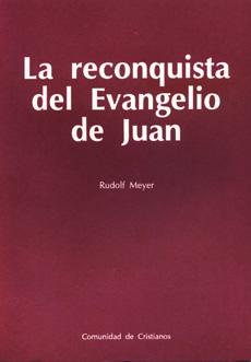la-reconquista-del-evangelio-de-juan