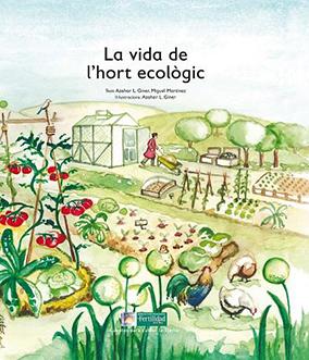 La vida de l'hort ecològic