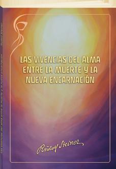 Las vivencias del alma entre la muerte y la nueva encarnación