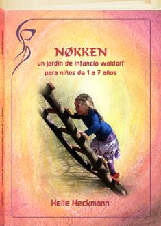 Nøkken, un jardín de infancia Waldorf para niños de 1 a 7 años