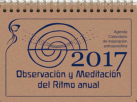 Observación y Meditación del Ritmo anual (Agenda 2017)