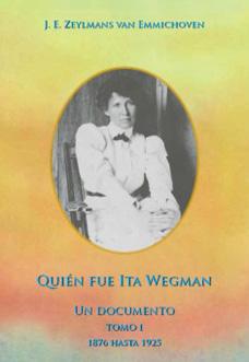 Quién fue Ita Wegman I
