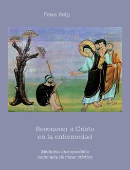 Reconocer a Cristo en la enfermedad