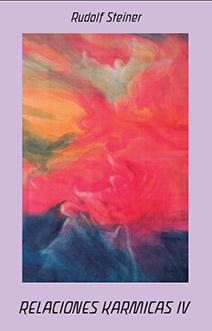 relaciones-karmicas-tomo-4-la-vida-espiritual-del-presente-en-relacion-con-el-movimiento-antroposofico