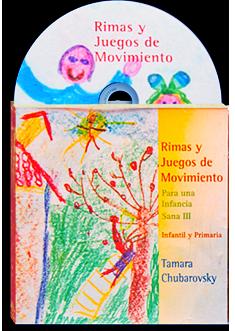 Rimas y juegos de movimiento. Para una infancia sana III