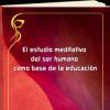 el-estudio-meditativo-del-ser-humano-como-base-de-la-educacion.png