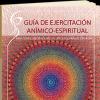 guia-de-ejercitacion-animico-espiritual-oraciones-meditaciones-ejercicios-para-el-dia-a-dia.png