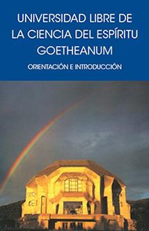 universidad-libre-de-la-ciencia-del-espiritu-goetheanum-orientacion-e-introduccion