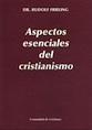 http://static2.paudedamasc.com/miniaturas/aspectos-esenciales-del-cristianismo-cuatro-ensayos.jpg