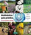 http://static2.paudedamasc.com/miniaturas/biodinamica-guia-practica-para-uso-de-agricultores-y-aficionados.jpg