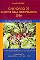 Calendario de agricultura biodinámica 2016 - OFERTA