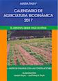 Calendario de agricultura biodinámica 2017 - OFERTA