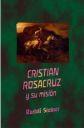 Cristian Rosacruz y su misión