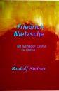 Friedrich Nietzsche, un luchador contra su época