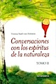 Conversaciones con los Espíritus de la Naturaleza. Tomo 2