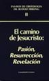 El camino de Jesucristo-II: Pasión, Resurrección, Revelación