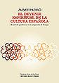 El devenir espiritual de la cultura española